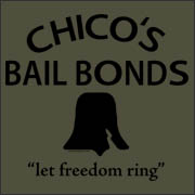Chico's Bail Bonds Movie Replica T-Shirt