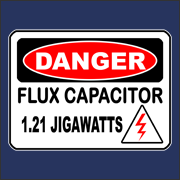 Danger - Flux Capacitor funny geek back to the future movie t-shirt